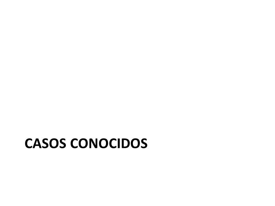 CASOS CONOCIDOS