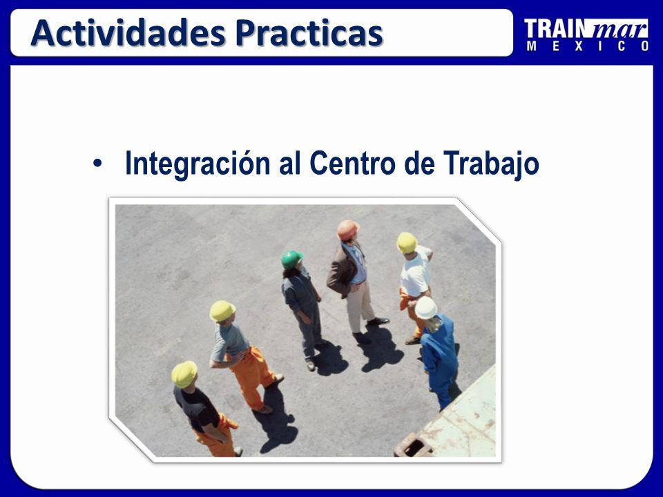 Actividades Practicas Integración al Centro de Trabajo