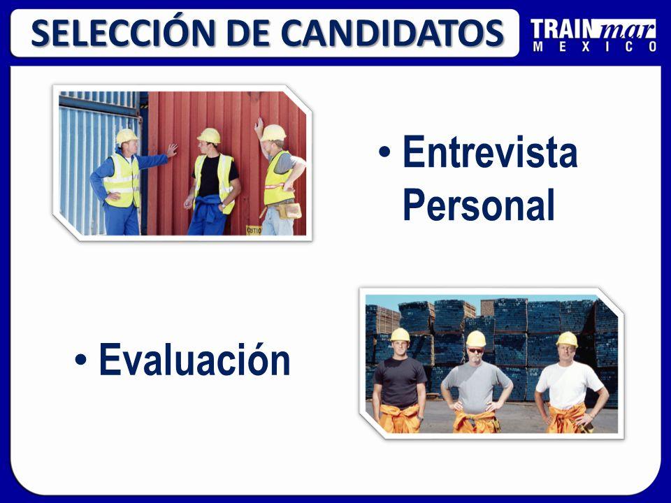 SELECCIÓN DE CANDIDATOS Evaluación Entrevista Personal