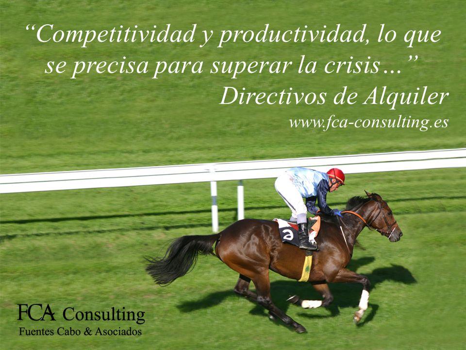 Incorporar talento en la empresa a un coste razonable y flexible, es garantía de éxito… Directivos de Alquiler www.fca-consulting.es