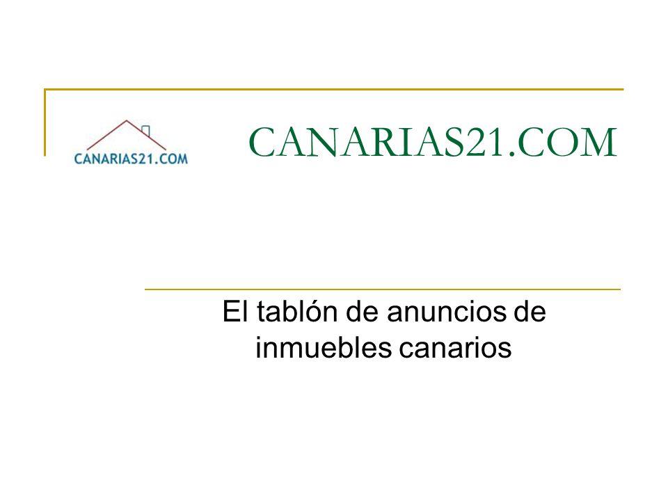 CANARIAS21.COM El tablón de anuncios de inmuebles canarios