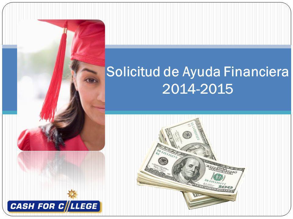 Solicitud de Ayuda Financiera 2014-2015