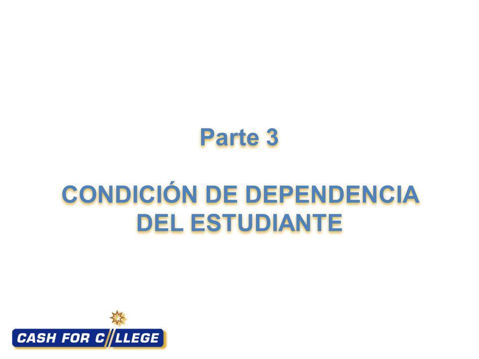 Parte 3 CONDICIÓN DE DEPENDENCIA DEL ESTUDIANTE