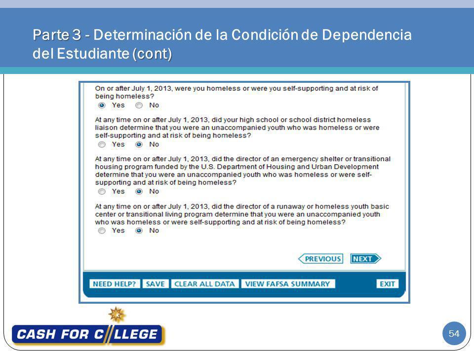 Parte 3 - (cont) Parte 3 - Determinación de la Condición de Dependencia del Estudiante (cont) 54