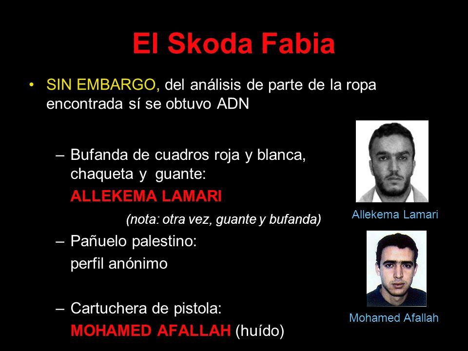El Skoda Fabia –Bufanda de cuadros roja y blanca, chaqueta y guante: ALLEKEMA LAMARI (nota: otra vez, guante y bufanda) –Pañuelo palestino: perfil anó