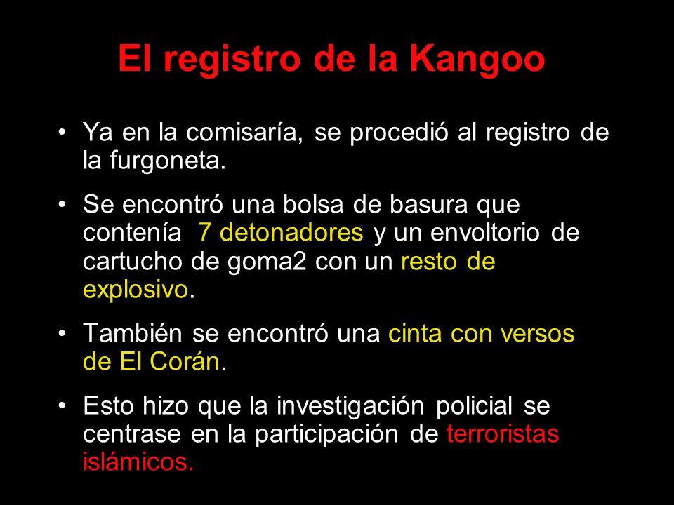 El registro de la Kangoo Ya en la comisaría, se procedió al registro de la furgoneta. Se encontró una bolsa de basura que contenía 7 detonadores y un