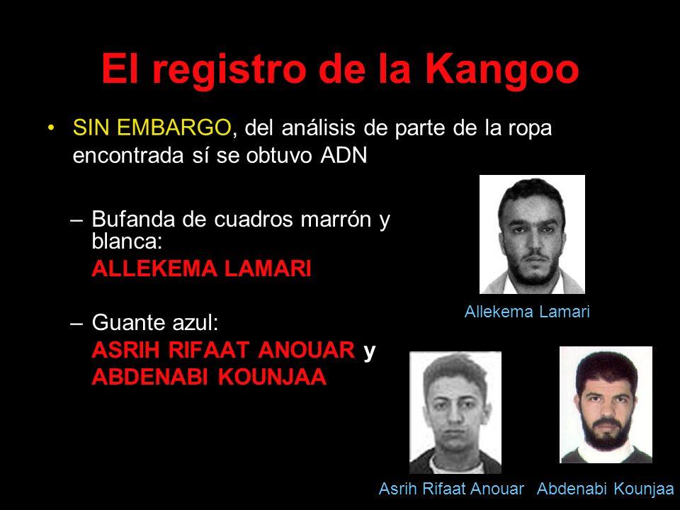 El registro de la Kangoo –Bufanda de cuadros marrón y blanca: ALLEKEMA LAMARI –Guante azul: ASRIH RIFAAT ANOUAR y ABDENABI KOUNJAA SIN EMBARGO, del an