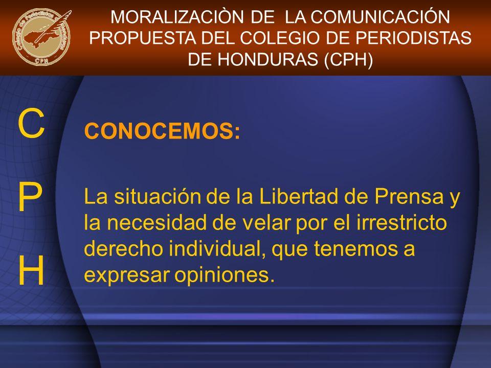 CONOCEMOS: La situación de la Libertad de Prensa y la necesidad de velar por el irrestricto derecho individual, que tenemos a expresar opiniones. MORA