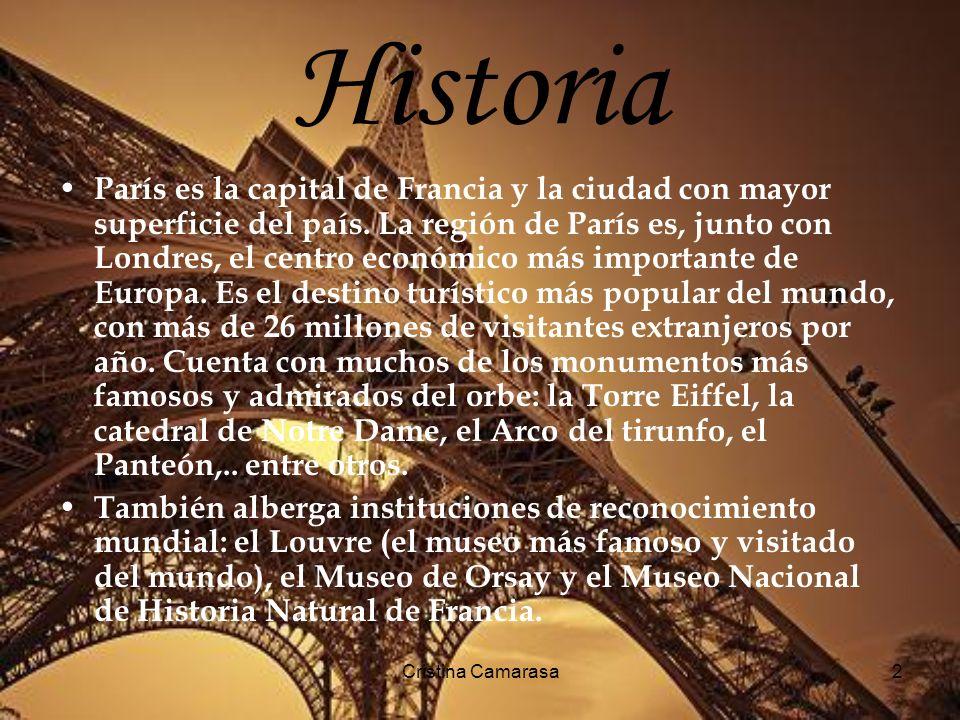 Cristina Camarasa3 Monumentos importantes en Paris La torre Eiffel Es una estructura de hierro pudelado diseñada por el ingeniero francés Gustave Eiffel.