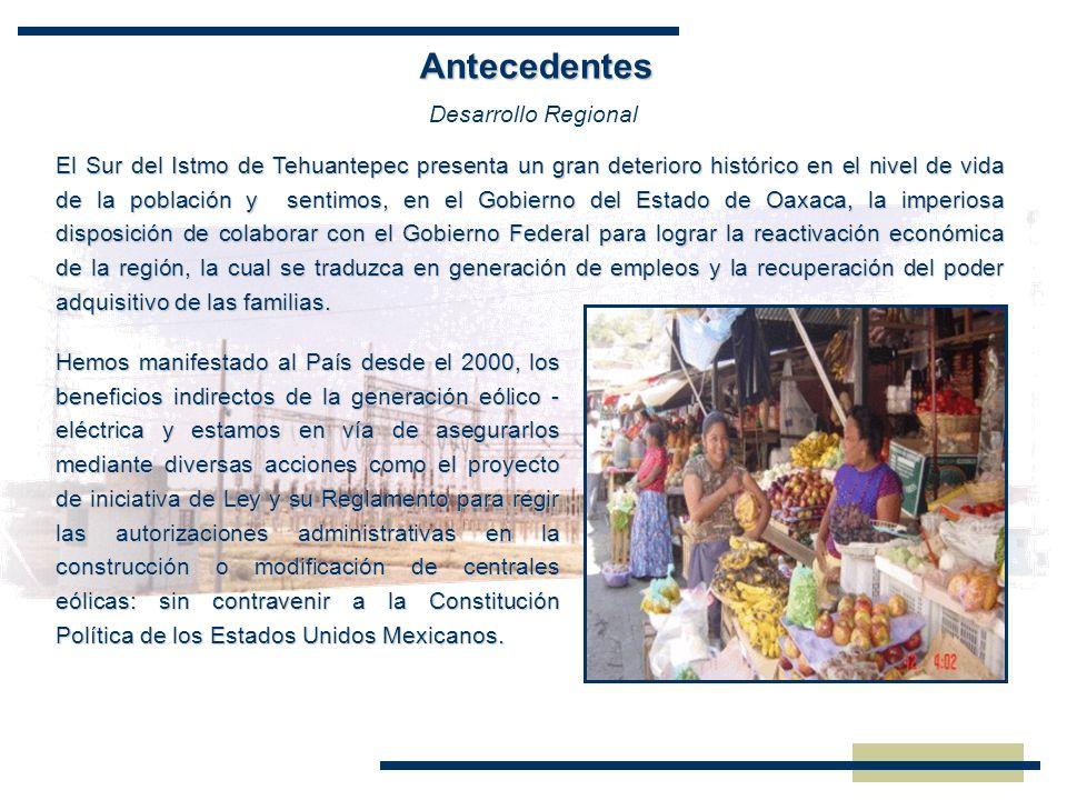 El Sur del Istmo de Tehuantepec presenta un gran deterioro histórico en el nivel de vida de la población y sentimos, en el Gobierno del Estado de Oaxa