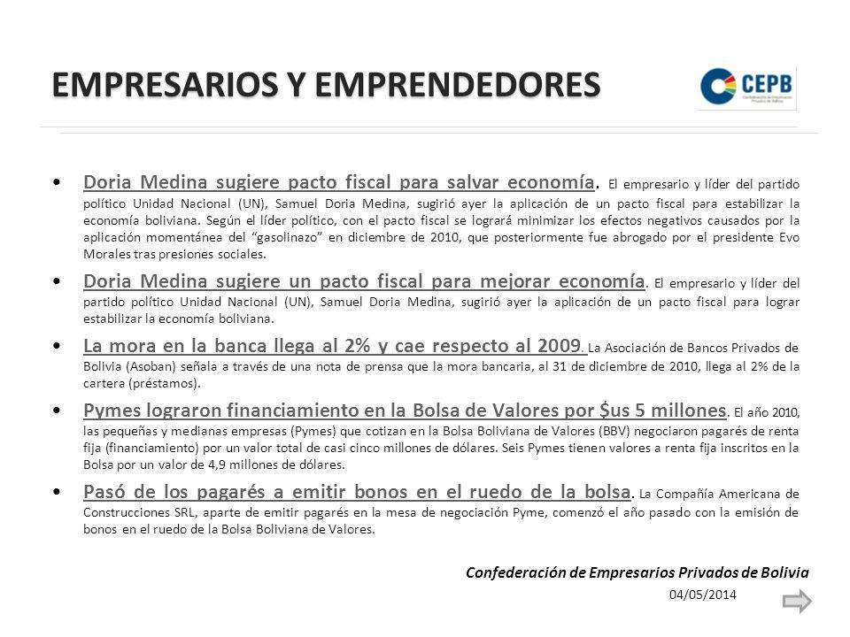 EMPRESARIOS Y EMPRENDEDORES Doria Medina sugiere pacto fiscal para salvar economía. El empresario y líder del partido político Unidad Nacional (UN), S