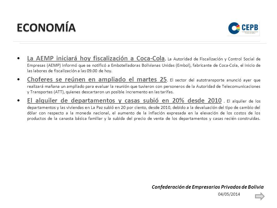 ECONOMÍA La AEMP iniciará hoy fiscalización a Coca-Cola. La Autoridad de Fiscalización y Control Social de Empresas (AEMP) informó que se notificó a E