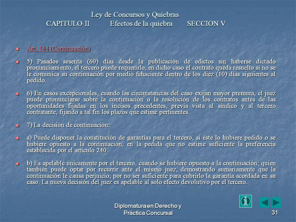 Diplomatura en Derecho y Práctica Concursal31 Art.