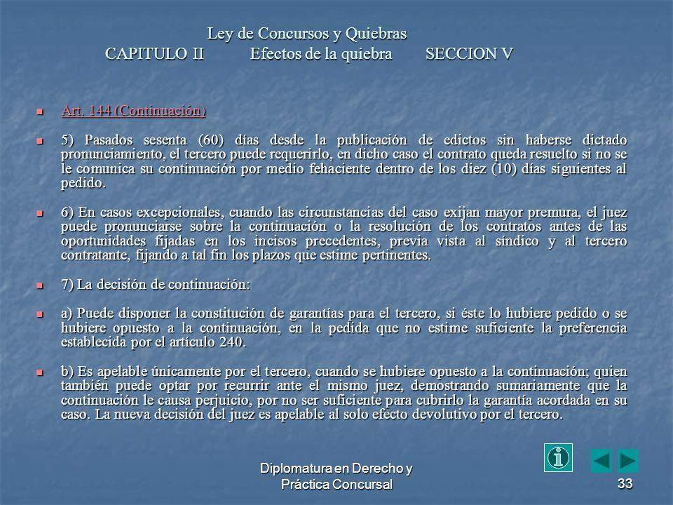Diplomatura en Derecho y Práctica Concursal33 Art.