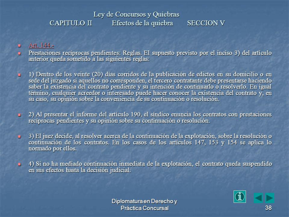 Diplomatura en Derecho y Práctica Concursal38 Art.
