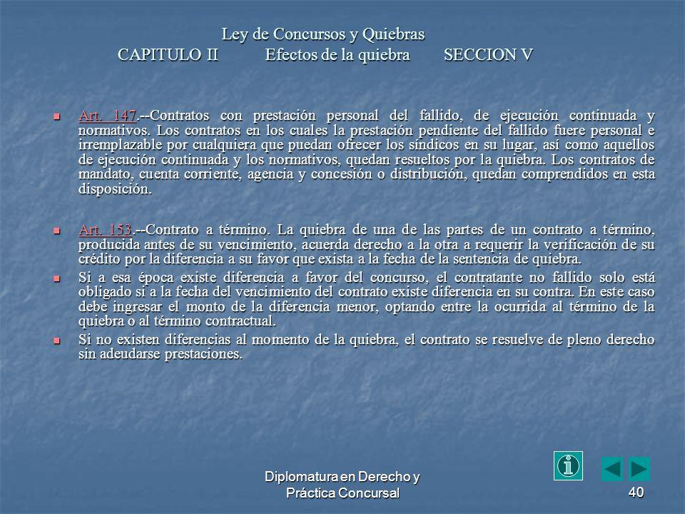 Diplomatura en Derecho y Práctica Concursal40 Art.