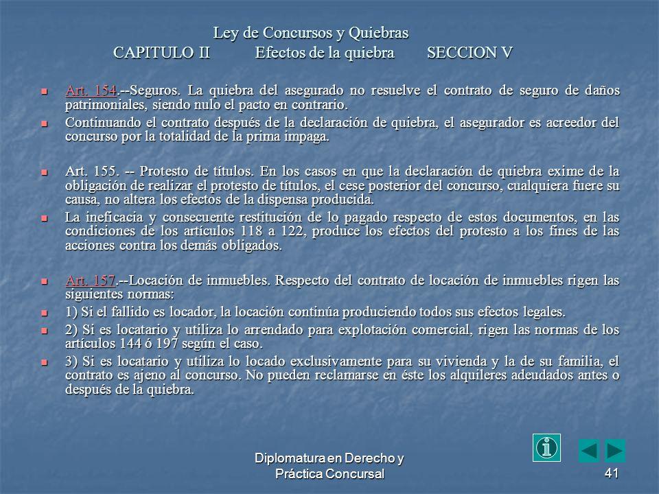 Diplomatura en Derecho y Práctica Concursal41 Art.