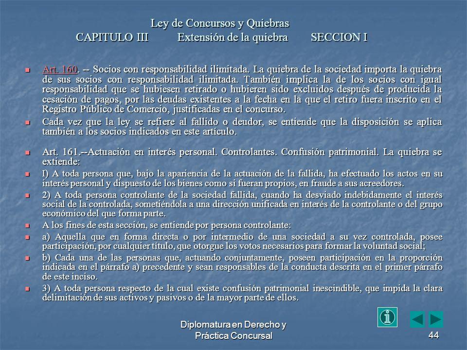 Diplomatura en Derecho y Práctica Concursal44 Art.