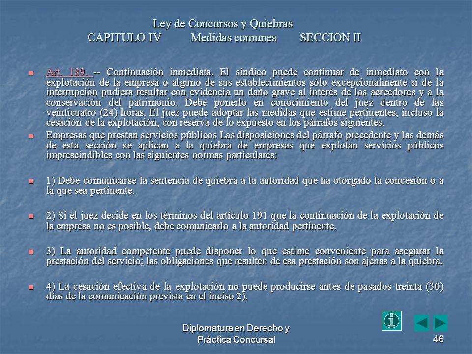 Diplomatura en Derecho y Práctica Concursal46 Art.