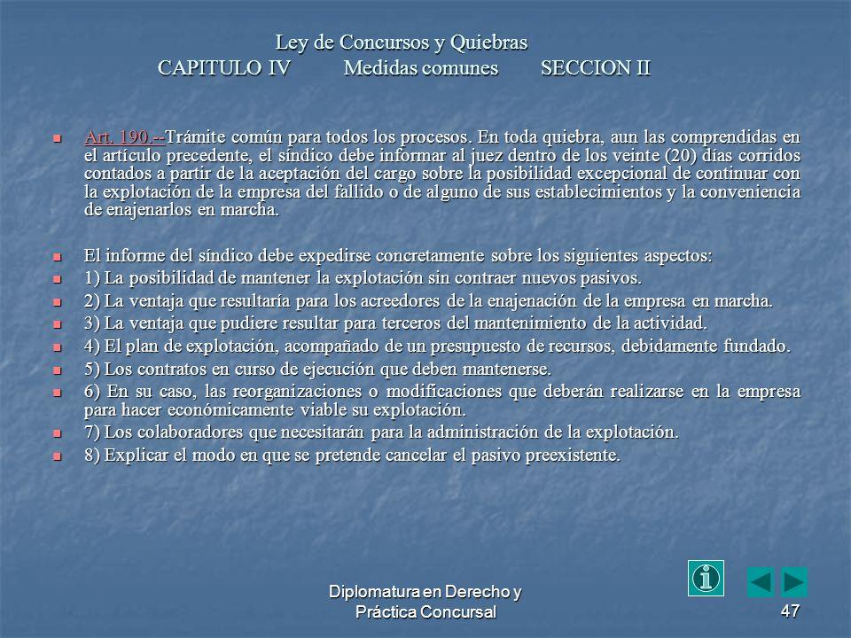 Diplomatura en Derecho y Práctica Concursal47 Art.
