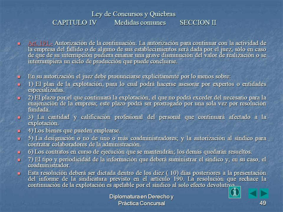 Diplomatura en Derecho y Práctica Concursal49 Art.
