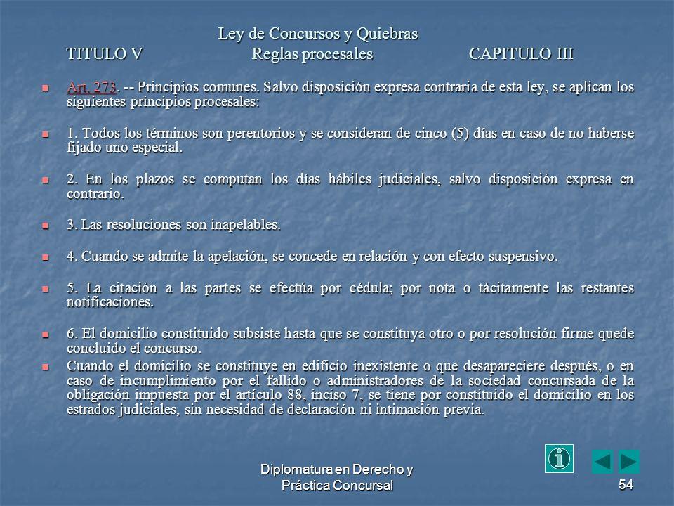 Diplomatura en Derecho y Práctica Concursal54 Art.