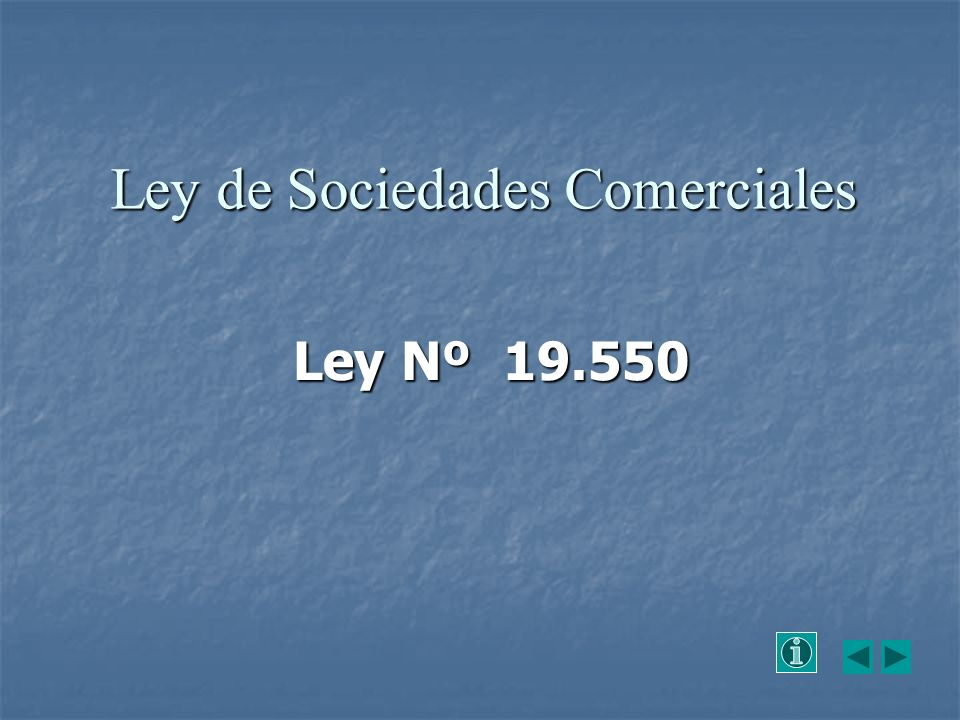 Ley de Sociedades Comerciales Ley Nº 19.550