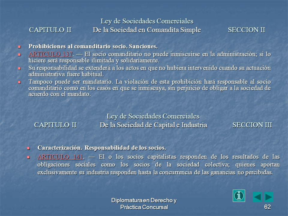 Diplomatura en Derecho y Práctica Concursal62 Prohibiciones al comanditario socio.