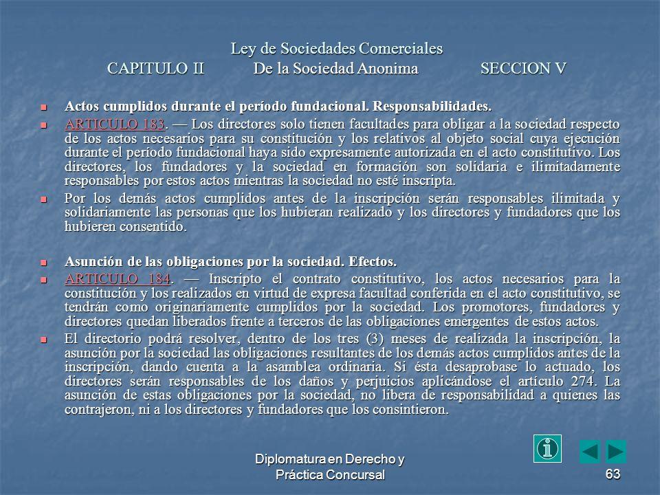Diplomatura en Derecho y Práctica Concursal63 Actos cumplidos durante el período fundacional.