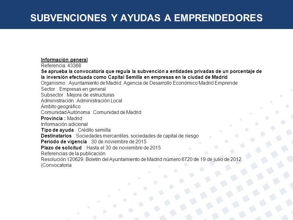 Información general Referencia: 43368 Se aprueba la convocatoria que regula la subvención a entidades privadas de un porcentaje de la inversión efectu