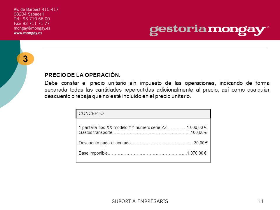 SUPORT A EMPRESARIS14 3 PRECIO DE LA OPERACIÓN.