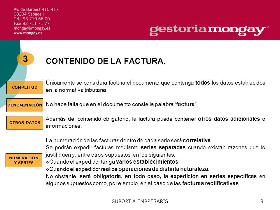 SUPORT A EMPRESARIS9 3 CONTENIDO DE LA FACTURA.