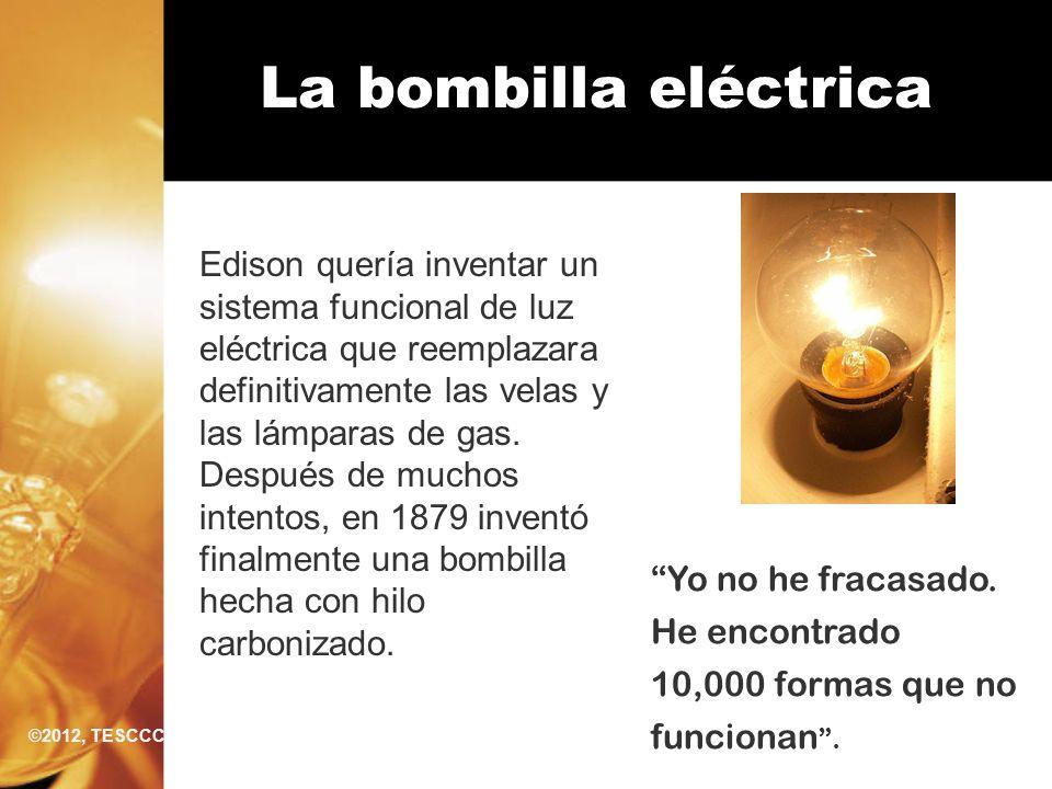 La bombilla eléctrica Edison quería inventar un sistema funcional de luz eléctrica que reemplazara definitivamente las velas y las lámparas de gas. De
