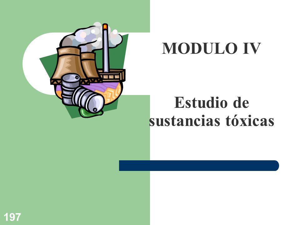 197 MODULO IV Estudio de sustancias tóxicas