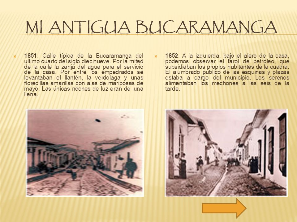 1851. Calle típica de la Bucaramanga del ultimo cuarto del siglo diecinueve. Por la mitad de la calle la zanja del agua para el servicio de la casa. P