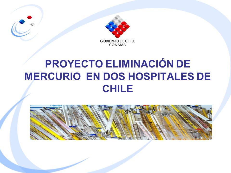 PROYECTO ELIMINACIÓN DE MERCURIO EN DOS HOSPITALES DE CHILE