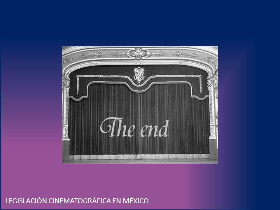 LEGISLACIÓN CINEMATOGRÁFICA EN MÉXICO