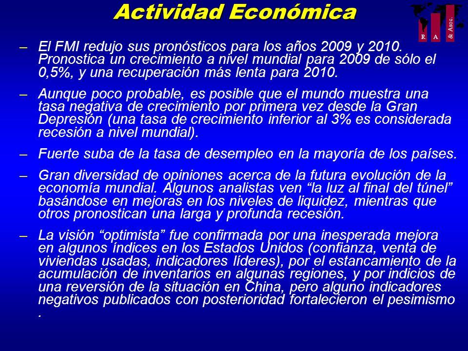 R A & Asoc. –El FMI redujo sus pronósticos para los años 2009 y 2010. Pronostica un crecimiento a nivel mundial para 2009 de sólo el 0,5%, y una recup