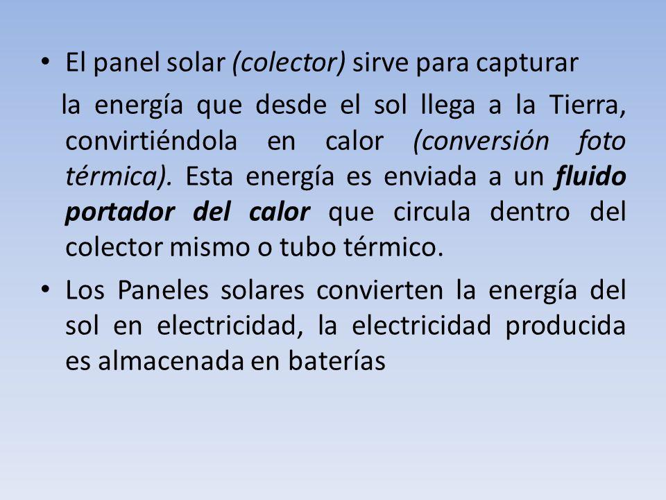 PANEL SOLAR Un Panel Solar (Sistema Foto-Voltaico SFV) es una fuente de potencia eléctrica en la cual las celdas solares transforman la energia solar directamente en electricidad DC; pueden ser colocados en todos los lugares donde haya suficiente energia solar, no requieren de combustibles y por tratarse de dispositivos de estado sólido, carecen de partes móviles y por consiguiente son pobres en mantenimiento; tampoco producen ruido, ni emisiones tóxicas, ni contaminación ambiental, ni polución electromagnética.