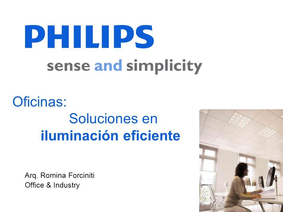 SEGMENTO La iluminación llega a ser responsable de hasta un 35% del consumo de energía en oficinas.