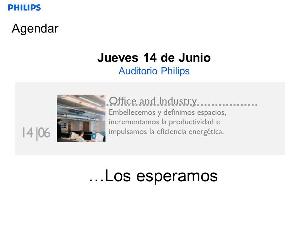 Agendar …Los esperamos Jueves 14 de Junio Auditorio Philips