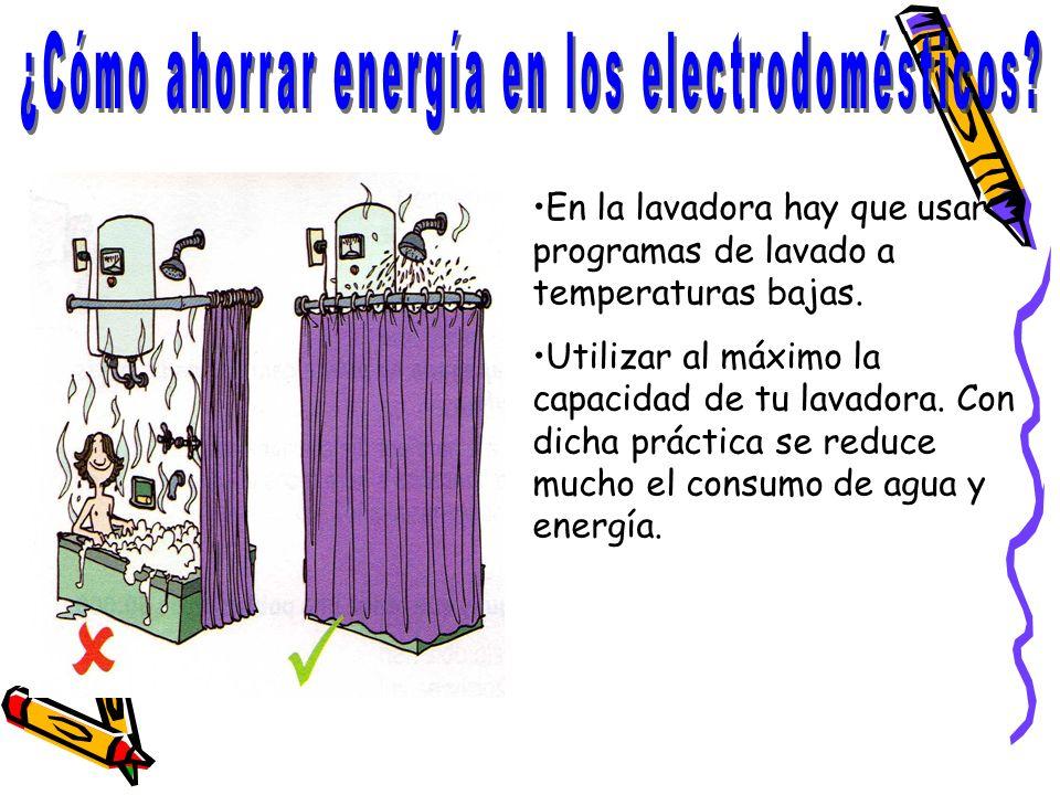 En la lavadora hay que usar programas de lavado a temperaturas bajas. Utilizar al máximo la capacidad de tu lavadora. Con dicha práctica se reduce muc
