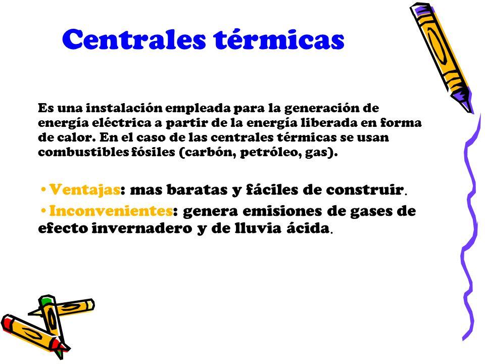 Centrales térmicas Es una instalación empleada para la generación de energía eléctrica a partir de la energía liberada en forma de calor. En el caso d