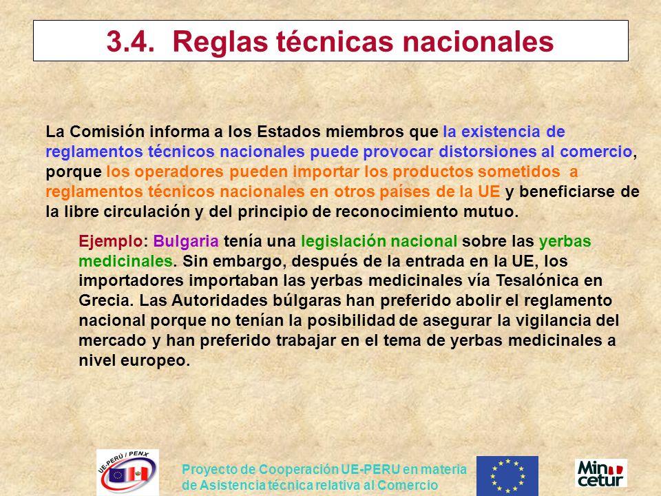 Proyecto de Cooperación UE-PERU en materia de Asistencia técnica relativa al Comercio La Comisión informa a los Estados miembros que la existencia de