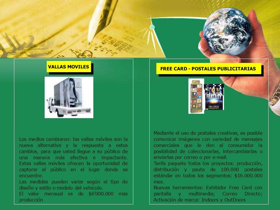 VALLAS MOVILES FREE CARD - POSTALES PUBLICITARIAS Mediante el uso de postales creativas, es posible comunicar imágenes con variedad de mensajes comerc