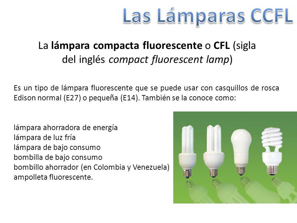 La lámpara compacta fluorescente o CFL (sigla del inglés compact fluorescent lamp) Es un tipo de lámpara fluorescente que se puede usar con casquillos de rosca Edison normal (E27) o pequeña (E14).