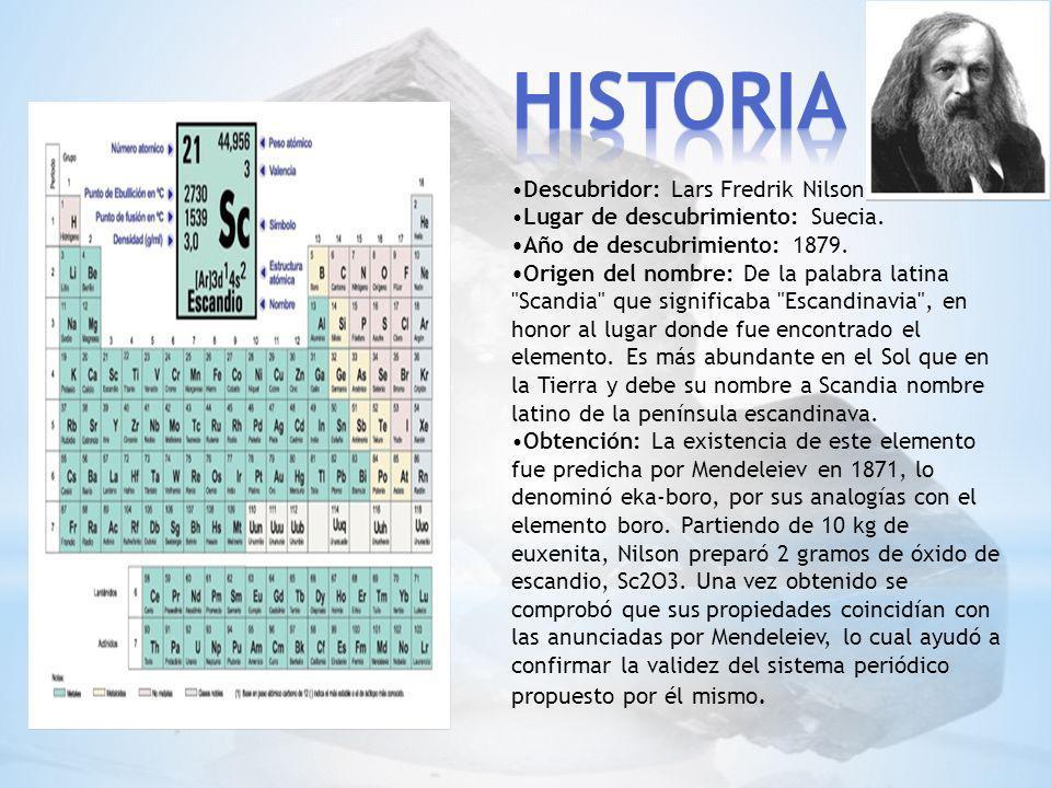 Está distribuido por toda la Tierra (2,2x10-3% en peso de la corteza), apareciendo en unas ochocientas especies minerales: el color azul del berilo [Be3Al2Si6O18] (variedad aguamarina) procede del escandio.