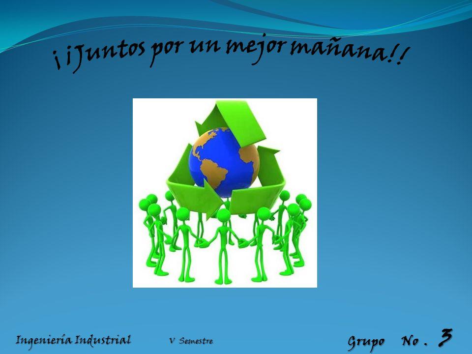 Grupo No. 3 Ingeniería Industrial V Semestre