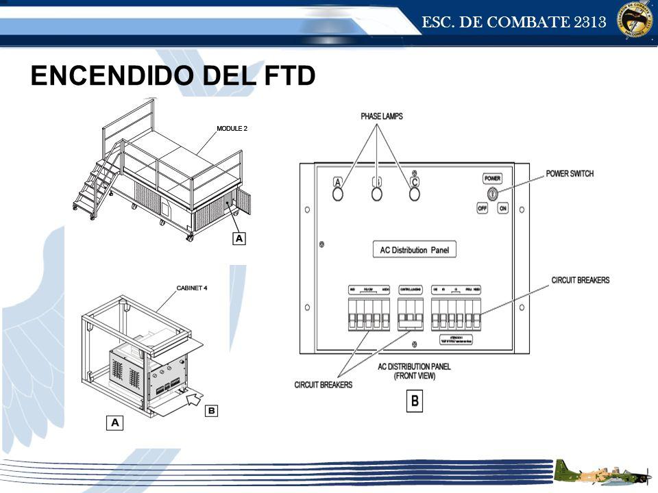 ESC. DE COMBATE 2313 ENCENDIDO DEL FTD