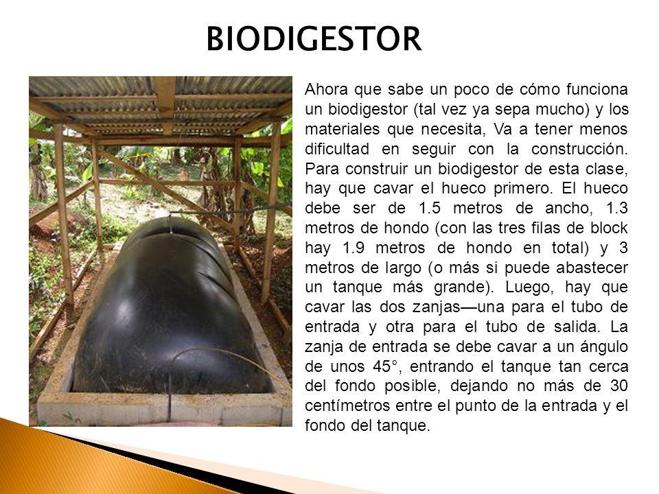Ahora que sabe un poco de cómo funciona un biodigestor (tal vez ya sepa mucho) y los materiales que necesita, Va a tener menos dificultad en seguir co